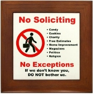 A No Soliciting sgn that really works